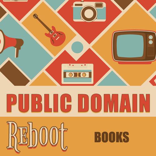 Public Domain Reboot: Books