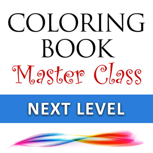 Coloring Book Master Class: Next Level